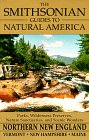 img - for Northern New England: Vermont, New Hampshire, and Maine (The Smithsonian Guides to Natural America) book / textbook / text book