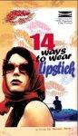 14 Ways to Wear Lipstick [VHS]