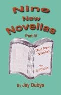 Nine New Novellas, Part IV