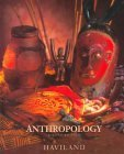 Anthropology, Haviland, William A., 0155039938
