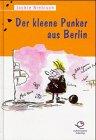 Der kleene Punker aus Berlin Gebundenes Buch – 1998 Jackie Niebisch Achterbahn 3897190370