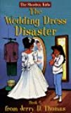 The Wedding Dress Disaster (Shoebox Kids)