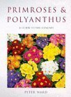 Primroses and Polyanthus, Peter Ward, 0713481838