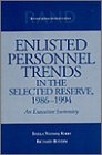 Enlisted Personnel Trends in the Selected Reserve, 1986-1994, Richard Buddin and Sheila N. Kirby, 0833023659
