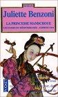 Les Dames du Méditerranée-Express, tome 3 : La Princesse Mandchoue par Benzoni