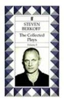 Steven Berkoff Plays: East,west, Greek, Sink the Belgrano!, Massage Lunch,the Bow of Ulysses, Sturm Und Drang (Contemporary Classics)