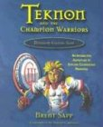 Teknon and the Champion Warriors, Brent Sapp, 1572292474