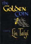 img - for The Golden Coin book / textbook / text book