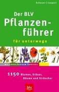Der BLV Pflanzenführer für unterwegs: 1150 Blumen, Gräser, Bäume und Sträucher. Stopper: Mit zuverlässigem Farbcode
