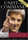 Unfit For Command: Swift Boat Veterans Speak Out Against John Kerry By John E. O'Neill, Jerome R. Corsi
