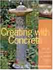Creating with Concrete, Sherri Warner Hunter, 1579901794