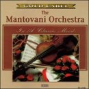 The Mantovani Orchestra: In a Classic Mood
