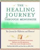 Menopause Journey: Your Journal for Reflection and Renewal (The Healing Journey Series)
