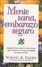 img - for Mente Sana, Embarazo Seguro book / textbook / text book