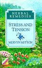 Herbal Remedies for Stress and Tension, Mervyn Mitton, 057201709X