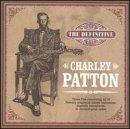 Definitive Charley Patton