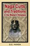 Naga Cults and Traditions in the Western Himalaya pdf epub