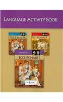 ECCE ROMANI 2009 LANGUAGE ACTIVITY BOOK LEVEL 1/1A/1B by PRENTICE HALL