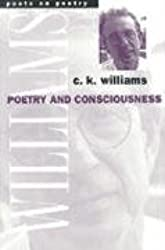 Poetry and Consciousness (Poets on Poetry)