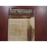 Handbook to the Old Testament, Claus Westermann, 080661529X