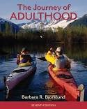 img - for Journey of Adulthood (7th Edition) (Pearson Custom Library: Psychology) 7th (seventh) Edition by Barbara R. Bjorklund (2010) book / textbook / text book