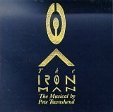 The Iron Man - The Musical By Pete Townshend (1989-05-03)