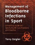 Management of Bloodborne Infections in Sports, Terry A. Zeigler, 088011682X