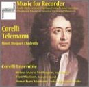 - Telemann, Corelli: Music for Recorder - Early 18th Century Italian, French and German Chamber Music of Several Eminent Masters (2002-11-26)