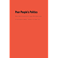 Poor People's Politics: Peronist Survival Networks and the Legacy of Evita (English Edition)