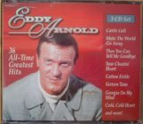 Eddy Arnold Thirty-Six All-Time Greatest Hits [3 CD Set] by Timeless/Traditions Alive