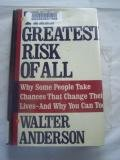 The Greatest Risk of All, Walter Anderson, 0395465168