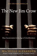 New Jim Crow (10) by Alexander, Michelle [Paperback (2012)]