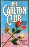 The Carlton Club, Katherine Stone, 0821736140