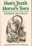 Hen's Teeth and Horse's Toes, Stephen Jay Gould, 0393017168