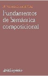Fundamentos de Semántica composicional (Ariel Letras)