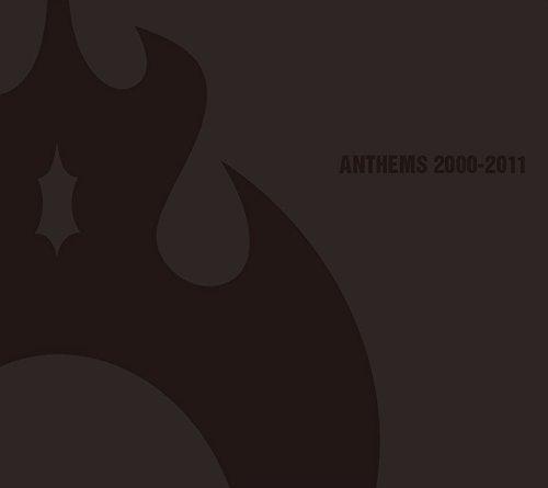 ANTHEM / アンセムズ 2000-2011