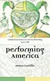 Colonial Encounters in New World Writing, 1500-1786: Performing America, Susan Castillo, 0415316073