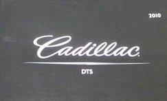 2010 Cadillac DTS Owner Manual (No supplemental material)