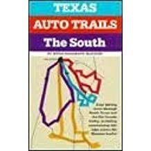 Texas Auto Trails the South and the Rio Grande Valley