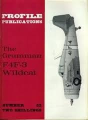 (Aircraft Profile No. 53: The Grumman F4F-3 Wildcat)