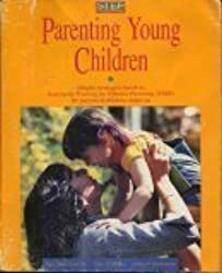 Parenting young children: Helpful strategies based on Systematic Training for Effective Parenting (STEP) for parents of children under six