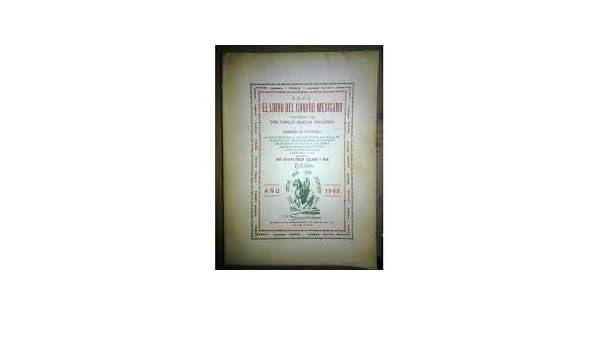 El Libro del Charro Mexicano. Caballo charro y jinete ...