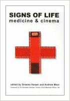 Resultado de imagen de libro signs of life. Medicine and cinema