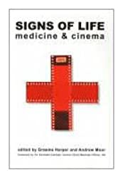 Signs of Life: Cinema and Medicine