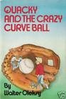 img - for Quacky and the crazy curve ball book / textbook / text book