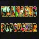 Popsucker by Wannabes
