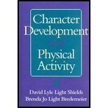 Character Development and Physical Activity, Shields, David L. and Bredemeier, Brenda J., 0873227115