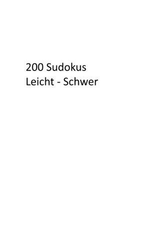 200 Sudokus: Leicht - Schwer