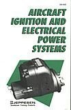 Aircraft Ignition and Electrical Power Systems, Jeppesen Sanderson, Inc. Staff, 0891000631