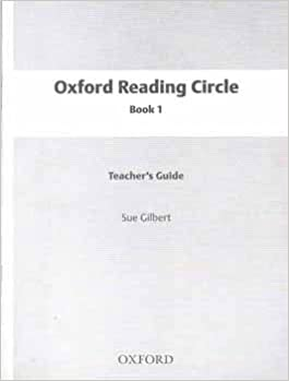 Oxford Reading Circle Teacher's Guide 1: Amazon co uk: Sue
